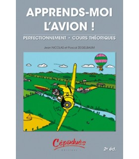 Apprends-moi l'avion - 2e édition