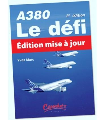 A380 : le défi - Yves MARC - CEPADUES