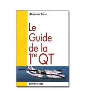 Guide de la première QT