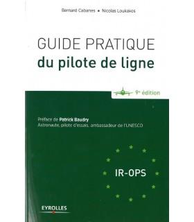 Guide pratique du Pilote de Ligne - 9e édition