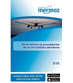 010 - Droit aérien et procédures de la circulation aérienne (version numérique)
