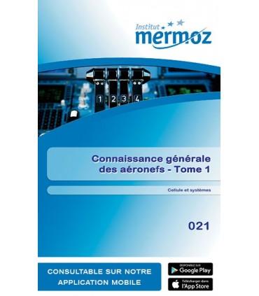 021 - Connaissances générales des aéronefs - Tome 1 - Cellule et système (version numérique)