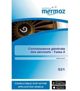 021 - Connaissance générale des aéronefs - Tome 2 - Motorisation