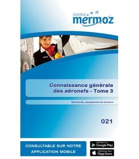 021 - Connaissance générale des aéronefs - Tome 3 - Électricité, équipement de secours (version numérique)