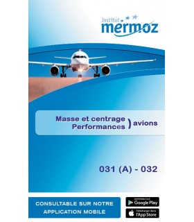 031 (A) / 032 - Masse et centrage et Performances Avions