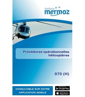 070 (H) - Procédures opératio. hélico.