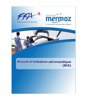 BIA - Brevet d'Initiation Aéronautique