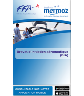 BIA - Brevet d'Initiation Aéronautique (version numérique)