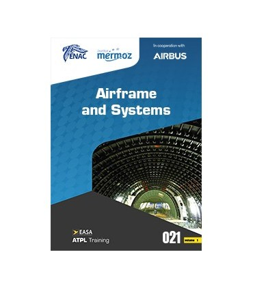 021 - Airframe and Systems