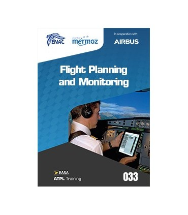 033 - Flight Planning and Monitoring